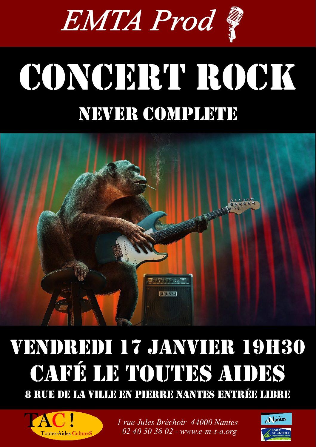 Concert Rock : Never Complete vendredi 17 janvier